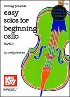 Easy Solos for Beginning Cello, Level 1