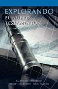 Earle, Ralph;Blaney, Harvey;Hanson, Carl: EXPLORANDO EL NUEVO TESTAMENTO (Spanish