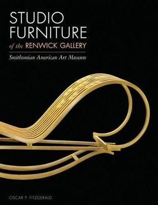 Studio Furniture of the Renwick Gallery - Oscar P. Fitzgerald
