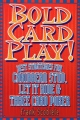 Bold Card Play - Frank Scoblete