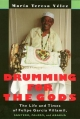 Drumming for the Gods - Maria Teresa Velez