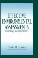 Effective Environmental Assessments - Charles H. Eccleston; J. Peyton Doub