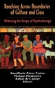 Reaching Across Boundaries of Culture and Class - RoseMarie Perez-Foster; Michael A. Moskowitz; Rafael Art Javier