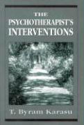 The Psychotherapist's Interventions: Integrating Psychodynamic Perspectives in Clinical Practice