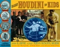 Harry Houdini for Kids: His Life and Adventures with 21 Magic Tricks and Illusions - Carlson, Laurie