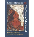 Lamentations & the Tears of World - Kathleen M. O'Connor