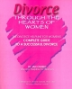 Divorce Through the Hearts of Women - Jan Oshiro; Dr Dianne Gerard; Stephen Levine