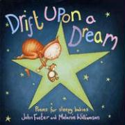 Drift Upon a Dream: Poems for Sleepy Babies