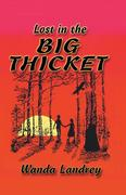 Landrey, Wanda A.: Lost in the Big Thicket