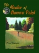 Healer of Harrow Point - Peter Walpole