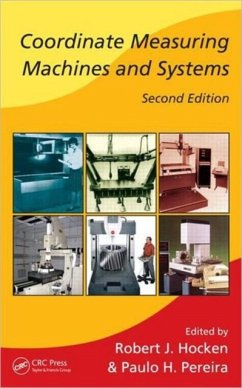 Coordinate Measuring Machines and Systems, Second Edition