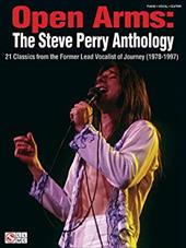 Open Arms: The Steve Perry Anthology: 21 Classics from the Former Lead Vocalist of Journey (1978-1997) - Perry, Steve