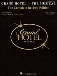 Grand Hotel: New Complete Edition - Maury Yeston