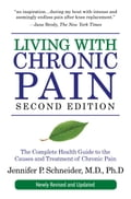 Living with Chronic Pain, Second Edition - Jennifer P. Schneider