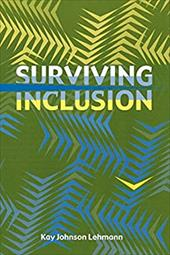 Surviving Inclusion - Lehmann, Kay Johnson