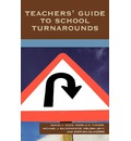 Teachers' Guide to School Turnarounds - Daniel L. Duke
