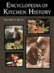 Encyclopedia of Kitchen History - Mary Ellen Snodgrass