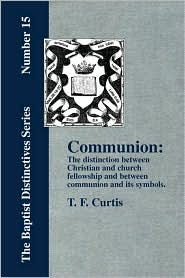 Communion - T. F. Curtis