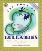 The Book of Lullabies: Wonderful Songs and Rhymes Passed Down from Generation to Generation for Infants & Toddlers