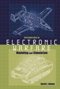 Introduction to Electronic Warfare Modeling and Simulation - Adamy, David L.