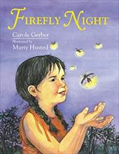 Firefly Night - Gerber, Carole / Husted, Marty