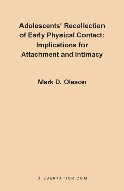 Adolescents' Recollection of Early Physical Contact - Oleson, Mark D.