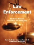 Law Enforcement: The Game Between Inspectors and Inspectees