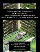 Fundamental Concepts in Electrical and Computer Engineering with Practical Design Problems (Second Edition)