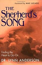 The Shepherd's Song - Anderson, Lynn / Lucado, Max
