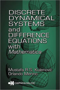Discrete Dynamical Systems and Difference Equations with Mathematica - Mustafa R.S. Kulenovic