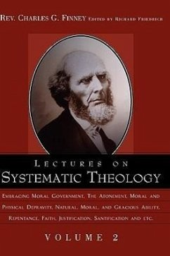 Lectures on Systematic Theology Volume 2 - Finney, Charles G.