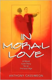 In Moral Love - Anthony Cassimeon