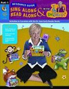 Sing Along & Read Along with Dr. Jean Resource Guide, PreK-1