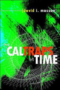 The Caltraps Of Time - David I. Masson