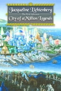 City of a Million Legends - Lichtenberg, Jacqueline