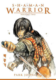 Shaman Warrior, Volume 2 - Park Joong-Ki