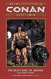 The Beast King of Abombi and Other Stories - Thomas, Roy / Buscema, John / Howard, Robert E.
