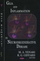 Glia and Inflammation in Neurodegenerative Disease - M. A. Yenari; R.G. Giffard