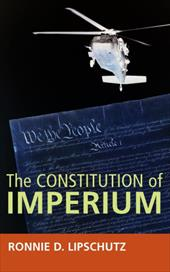 The Constitution of Imperium - Lipschutz, Ronnie D.