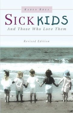 Sick Kids and Those Who Love Them - Rhea, Karen