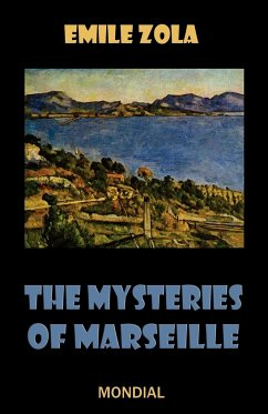 The Mysteries of Marseille - Zola, Emile