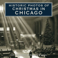 Historic Photos of Christmas in Chicago - Rosemary K Adams