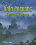 Rain Forests: Surviving in the Amazon