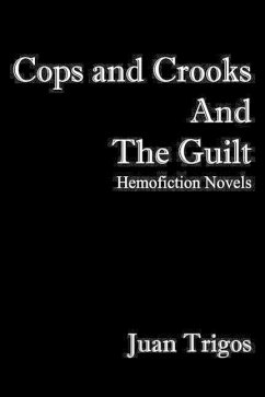 Cops and Crooks and the Guilt - Trigos, Juan