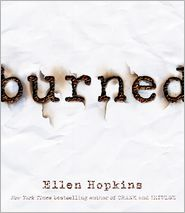 Burned - Ellen Hopkins, Read by Laura Flanagan