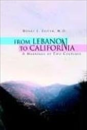 From Lebanon to California - Zeiter, Henry J. M. D.