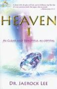 Heaven 1: As Clear and Beautiful as Crystal