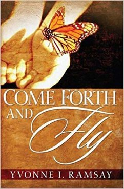 Come Forth and Fly - Ramsay, Yvonne