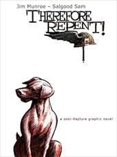 Therefore, Repent! - Munroe, Jim / Sam, Salgood