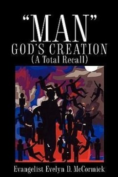 Man God's Creation (a Total Recall) - McCormick, Evelyn D.